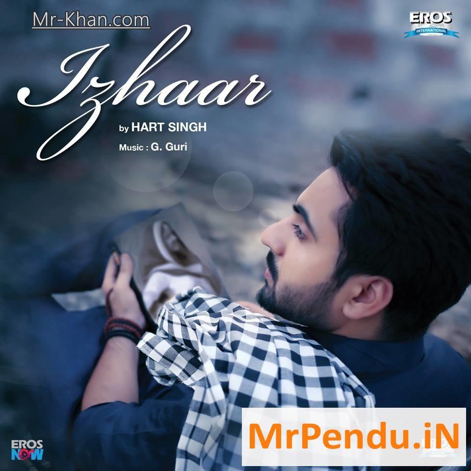 Pehli Mulakaat Song Punjabi Download 2018: Izhaar Hart Singh Mp3 Song Download