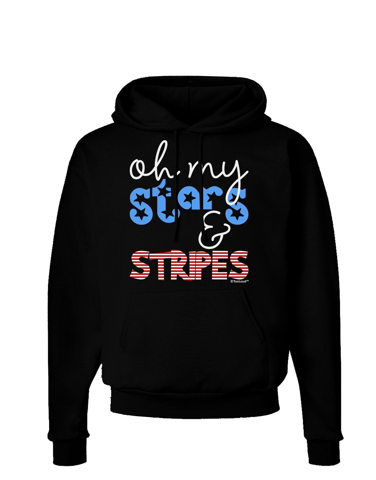 TooLoud Oh My Stars and Stripes - Patriotic Design Dark Hoodie Sweatshirt