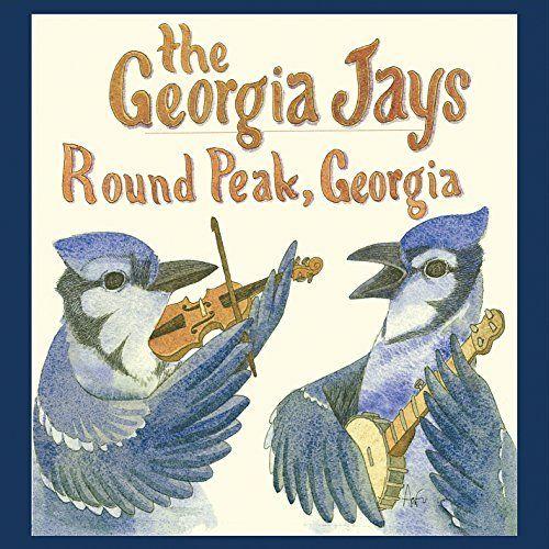 The Georgia Jays - Round Peak Georgia