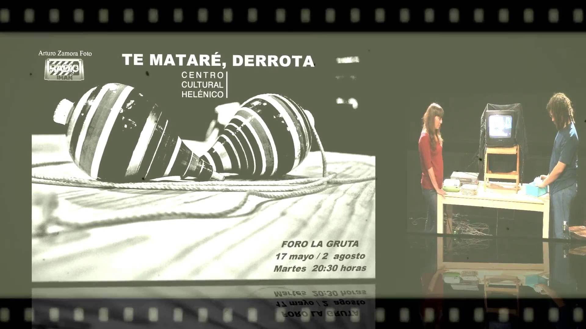 CC HELÉNICO, FORO LA GRUTA.  TE MATARÉ, DERROTA
