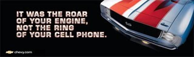 Chevrolet It Was The Roar Of The Engine Not The Ring Of Your Cell Phone With Images Chevy Billboard Camaro