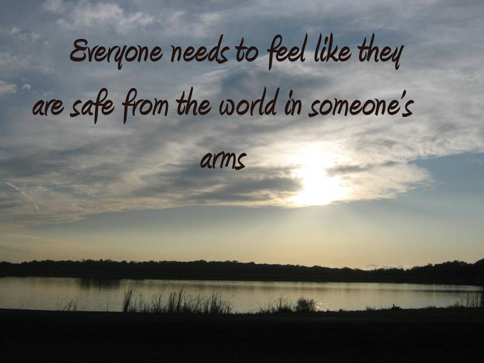 safe in someones arms