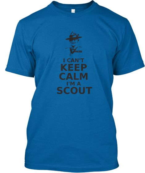 I CAN'T KEEP CALM... I'M A SCOUT! | Teespring