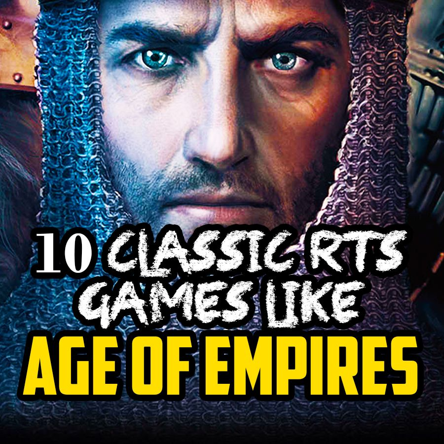 10 Classic RTS Games Like Age of Empires! Age of empires