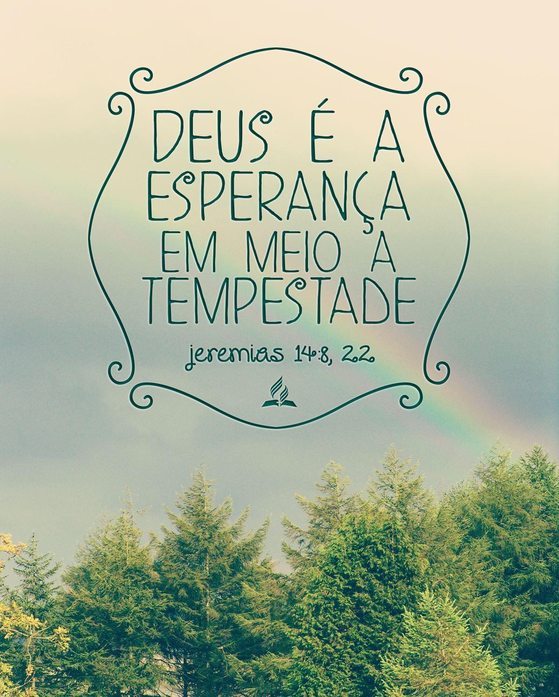Deus é A Esperança Em Meio A Tempestade Versículos Bíblicos