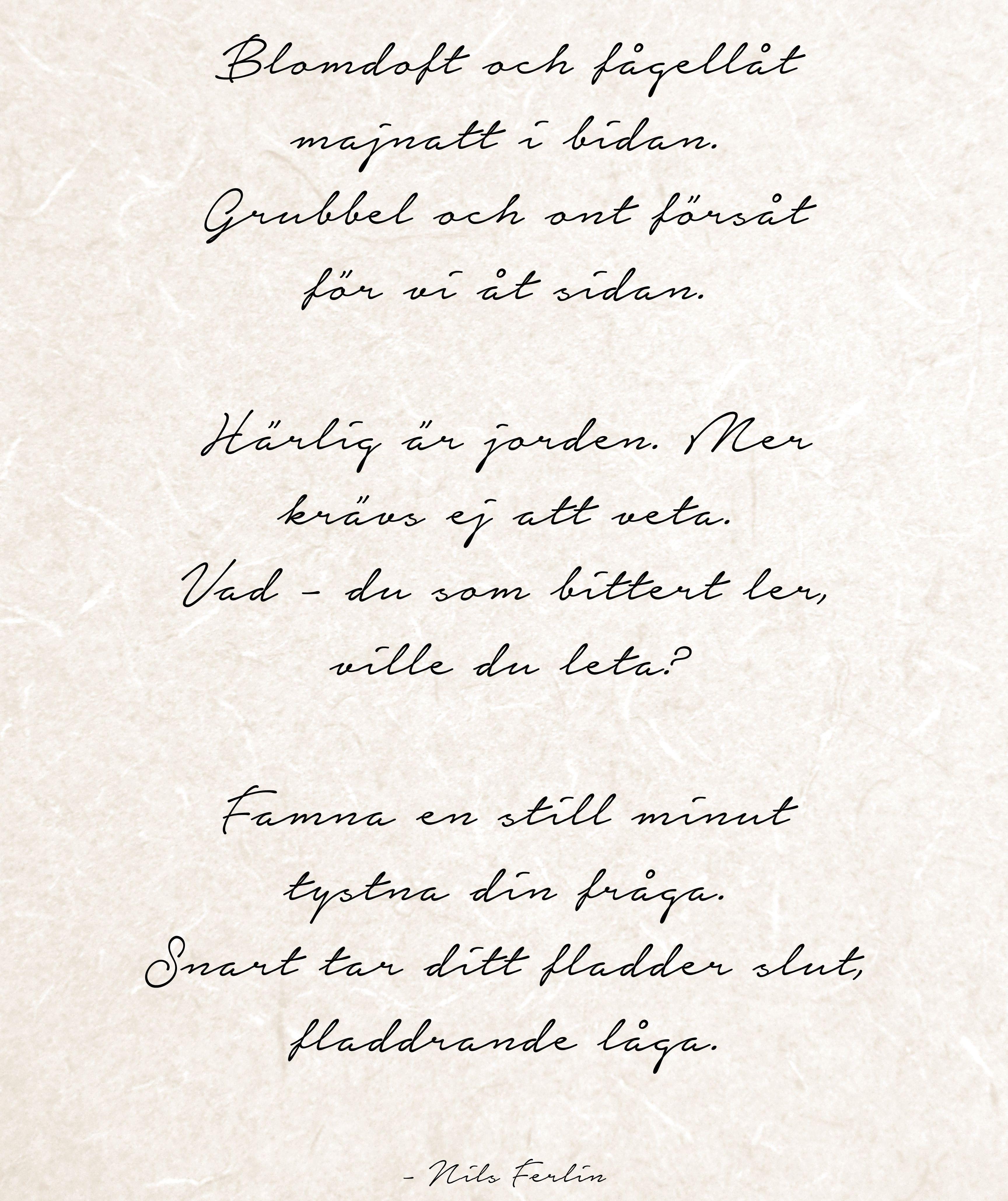 Tystna Din Fraga Nils Ferlin Vackra Ord Ord Texter