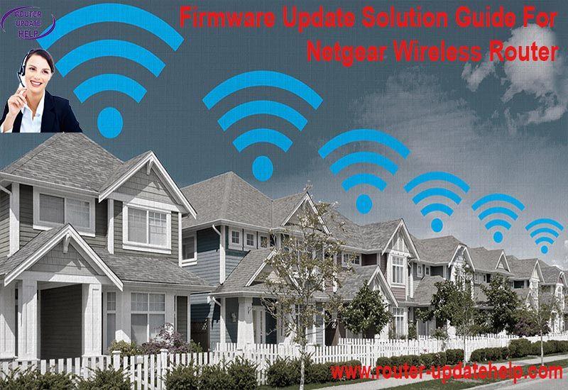 Firmware Update Solution Guide For Netgear Wireless Router