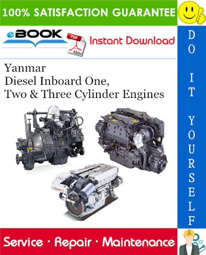 Yanmar Diesel Inboard One Two Three Cylinder Engines Service Repair Manual Diesel Engine Marine Diesel Engine Diesel