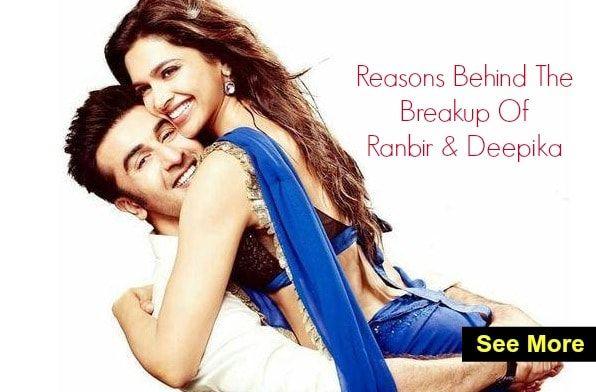 Reasons Behind The Breakup Of Ranbir Kapoor And Deepika Padukone Deepika Padukone Bollywood Ranbir Kapoor