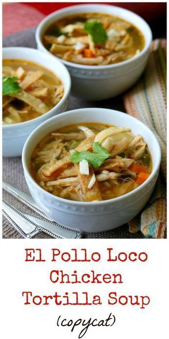 El Pollo Loco Chicken Tortilla Soup (Copycat)