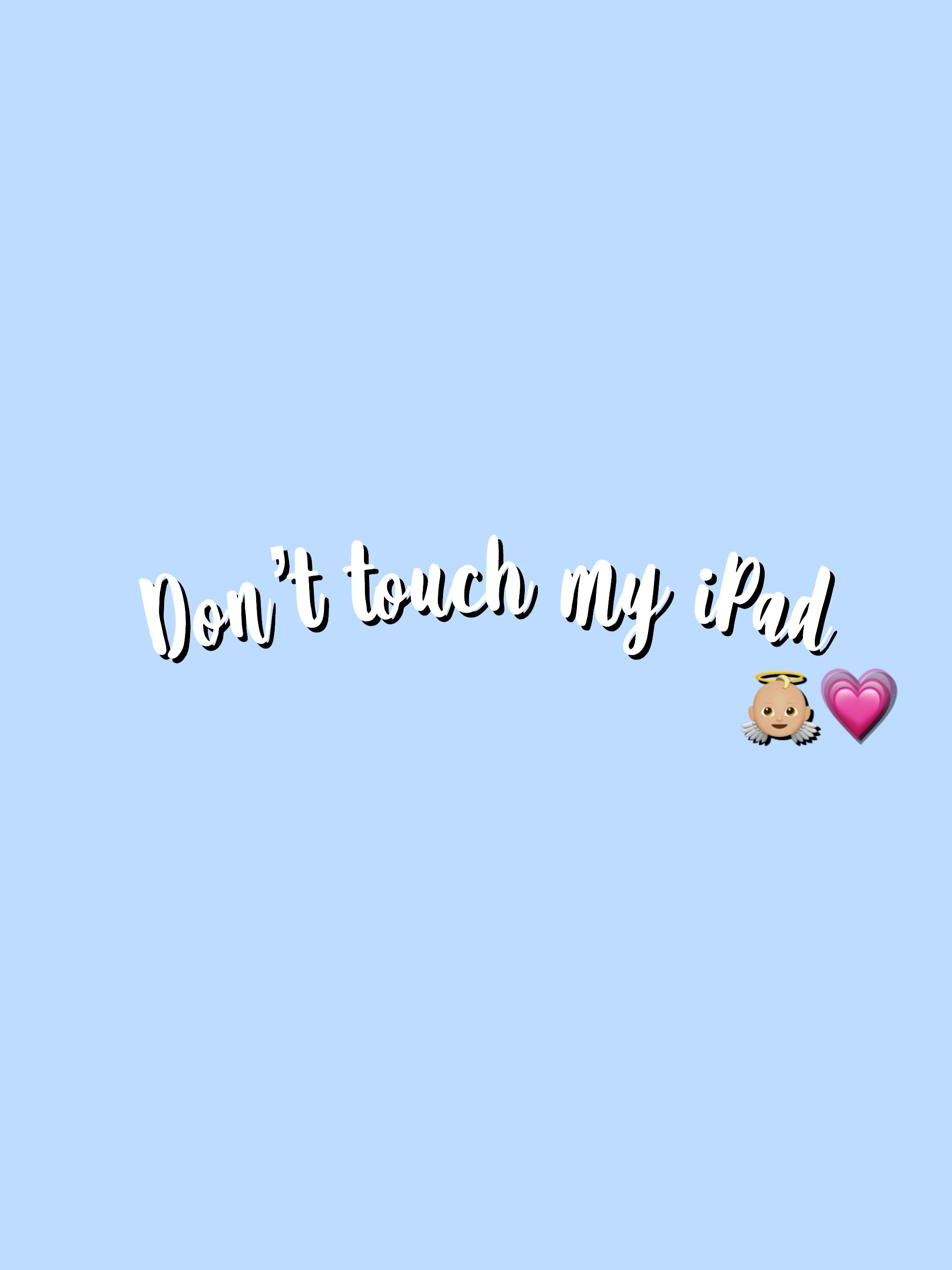 Pinterest Uwuxvscogirl Pretty Wallpaper Iphone Cute Wallpapers For Ipad Dont Touch My Phone Wallpapers