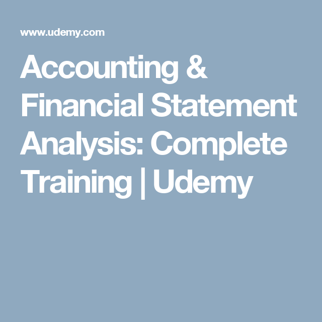 Accounting  Financial Statement Analysis Complete Training