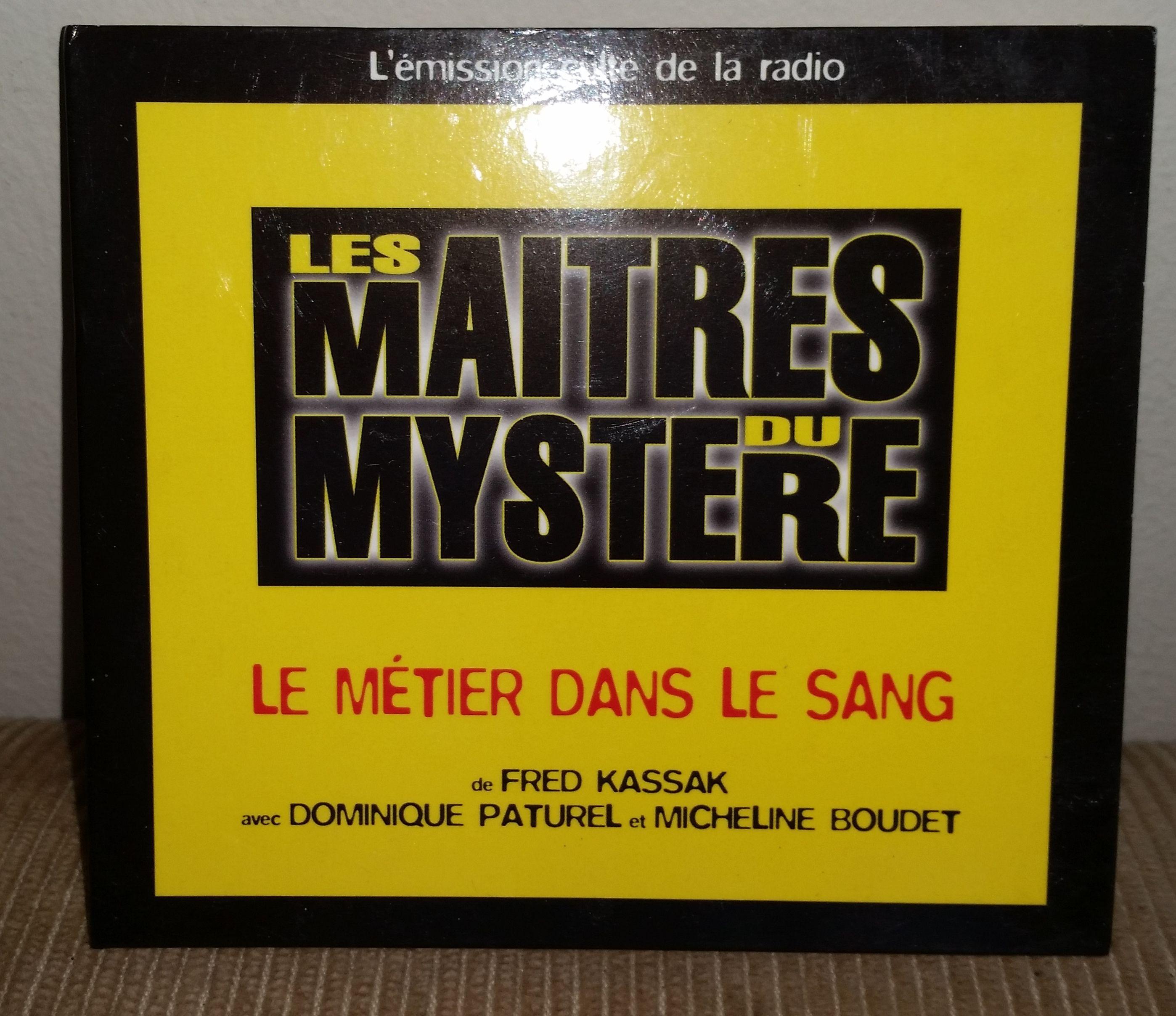 Les Maîtres Du Mystére- Le Métier Dans Le Sang 2003 French Radio Mystery Program CD-ROM