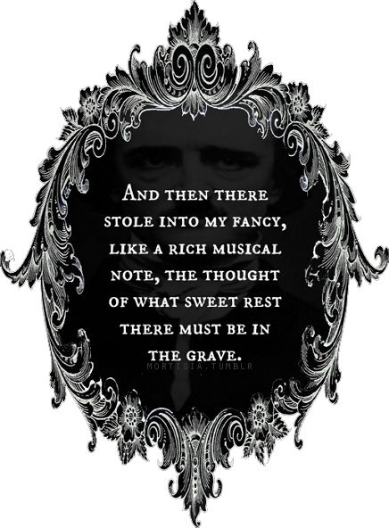 The Quote From The Pit And The Pendulum By Edgar Allan Poe Is