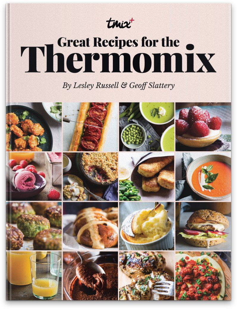 Great recipes for the thermomix by lesley russell and geoff slattery great recipes for the thermomix by lesley russell and geoff slattery forumfinder Image collections