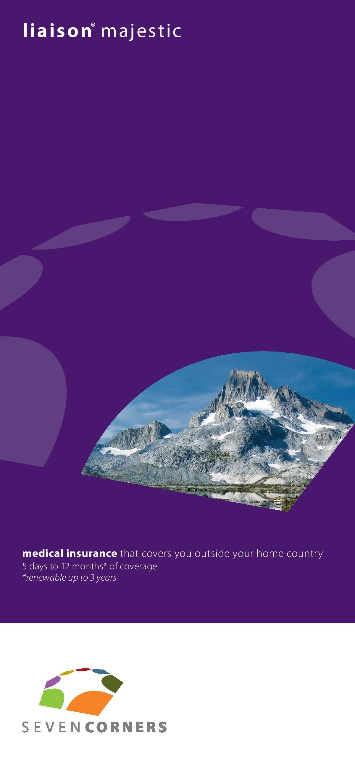 Liaison Majestic Insurance is a travel medical insurance