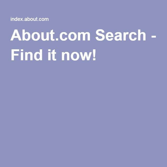About.com Search - Find it now!