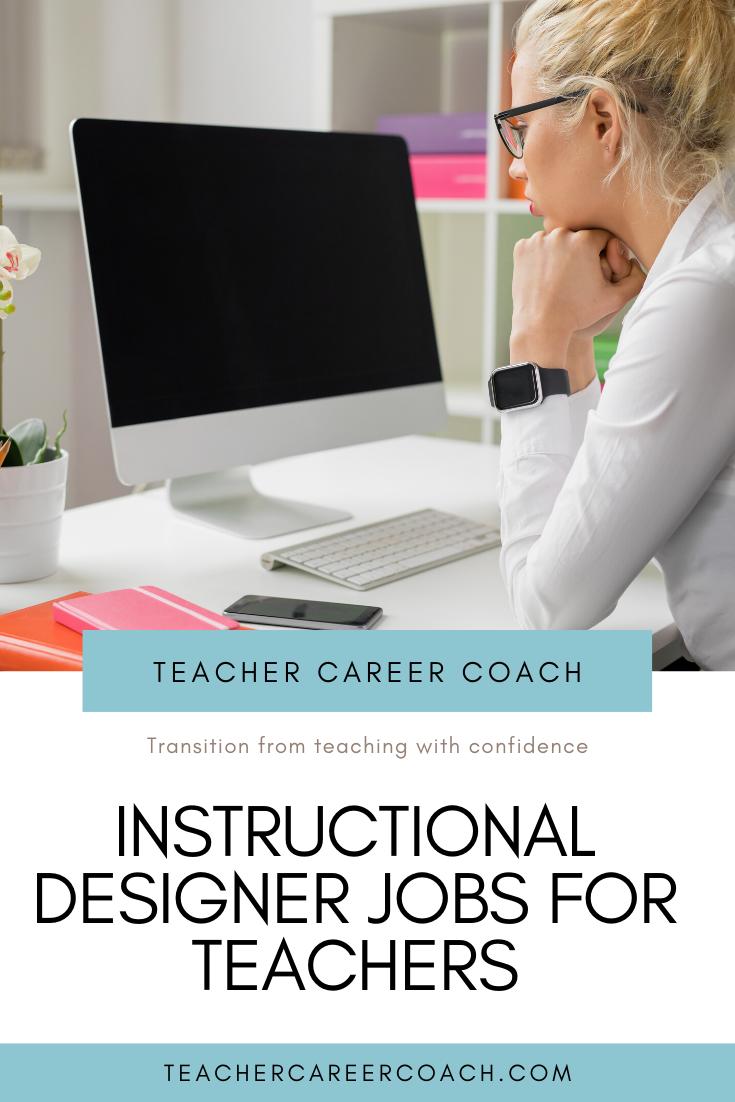 Instructional Designer Jobs For Teachers In 2020 Jobs For Teachers Instructional Design Teacher Career