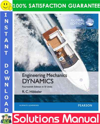 Engineering Mechanics Dynamics In Si Units Global Edition 14th Edition Solutions Manual Mechanical Engineering Engineering Mechanics Dynamics Engineering