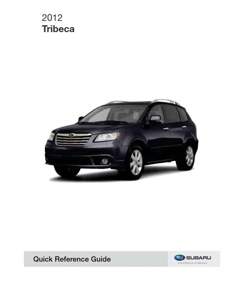 Subaru Tribeca 2012 Owner S Manual Has Been Published On Procarmanuals Com Https Procarmanuals Com Subaru Tribeca 2012 O Subaru Tribeca Subaru Owners Manuals