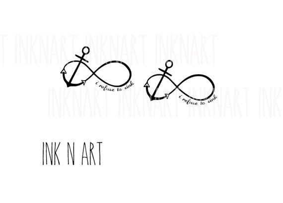 2pcs anchor infinity loop i refuse to sink quote tattoo por inknart tatuaje pinterest. Black Bedroom Furniture Sets. Home Design Ideas