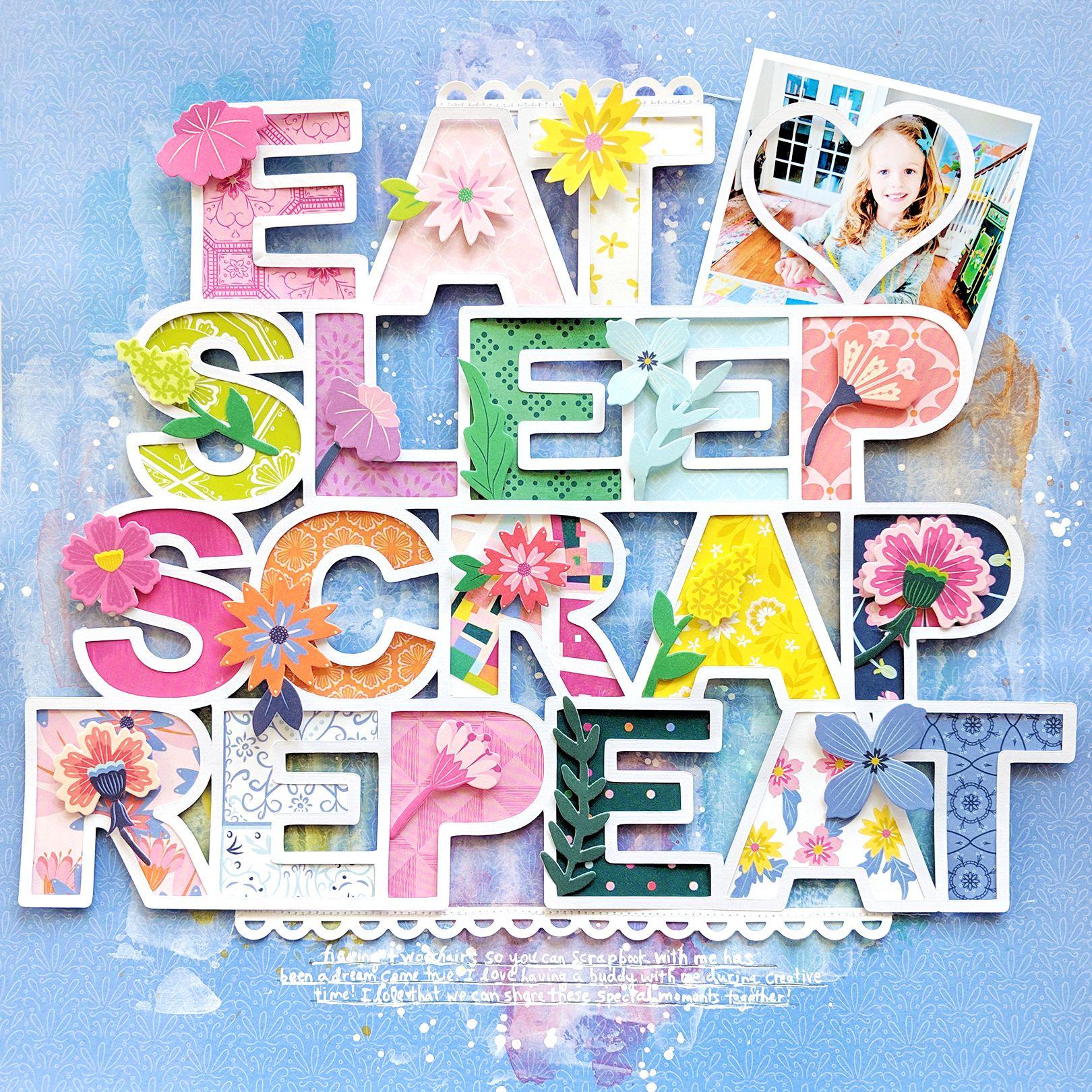 Eat Sleep Scrap Repeat Layout