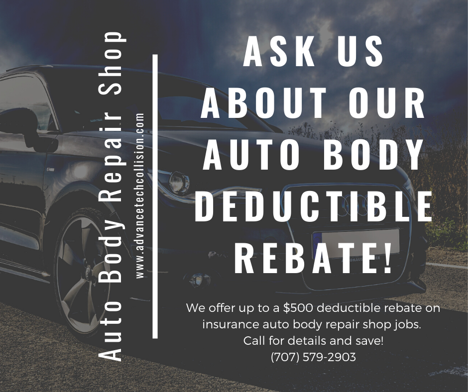 We Offer Up To A 500 Deductible Rebate On Insurance Auto Body