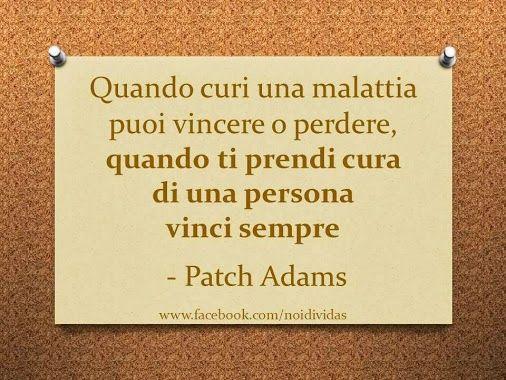 Patch Adams Citazioni Patch Adams Pensieri Profondi