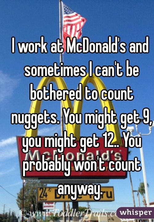 have you ever counted your chicken nuggets? Working at