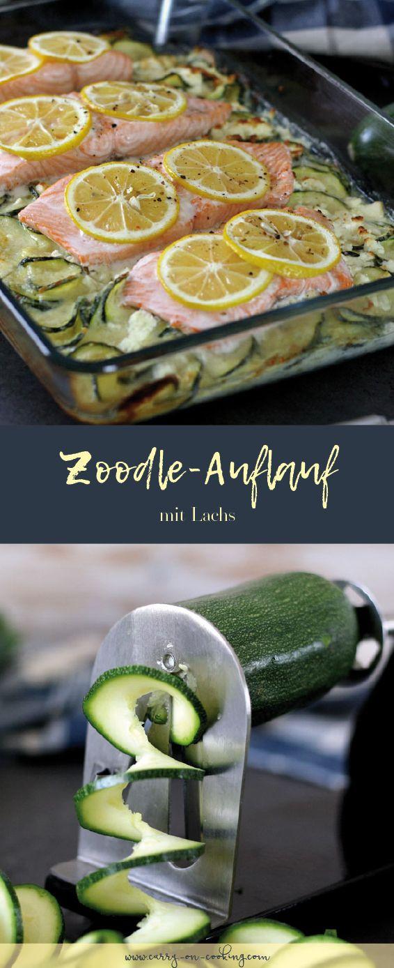 Zoodle Auflauf Mit Lachs Low Carb Proteinreich Rezept Auf Carry On Cooking Rezept Gesunde Rezepte Rezepte Zoodles Rezept