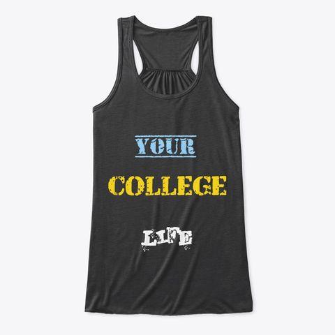 Your College Life Women's Flowy Tank Top – Merch