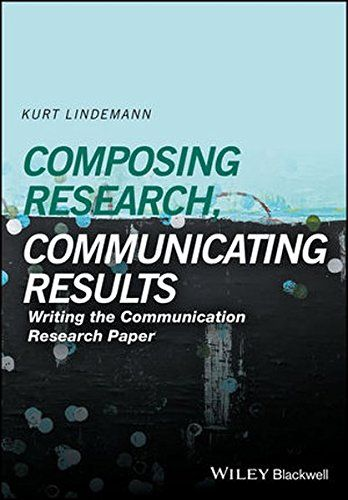 Composing Research Communicating Results Writing The Communication - research paper pdf