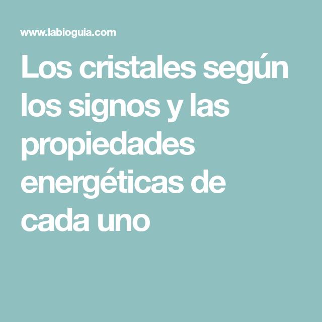 Los cristales según los signos y las propiedades