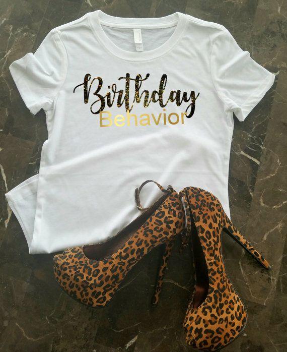 Birthday Behavior Shirt For Women Girl Black And Gold