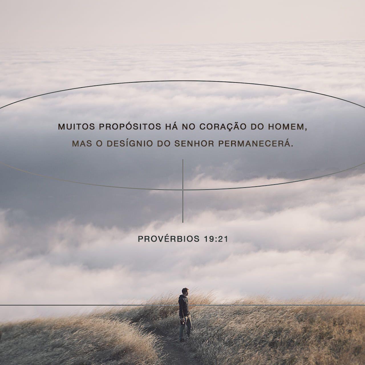 Proverbios 19 21 As Pessoas Fazem Muitos Planos Mas Quem Decide E