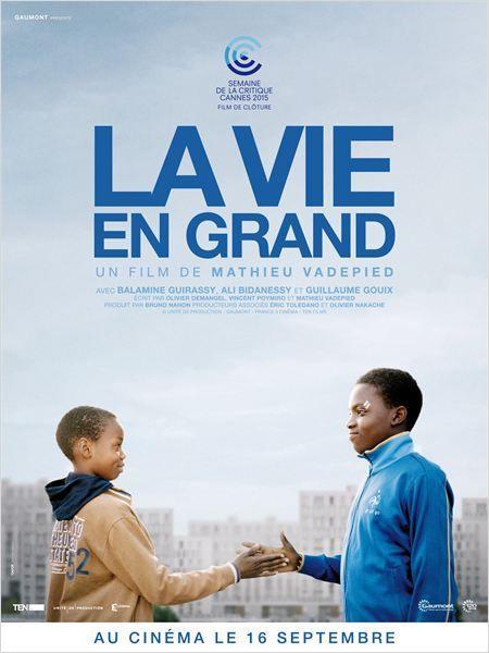 La Vie en grand (2015) par Mathieu Vadepied