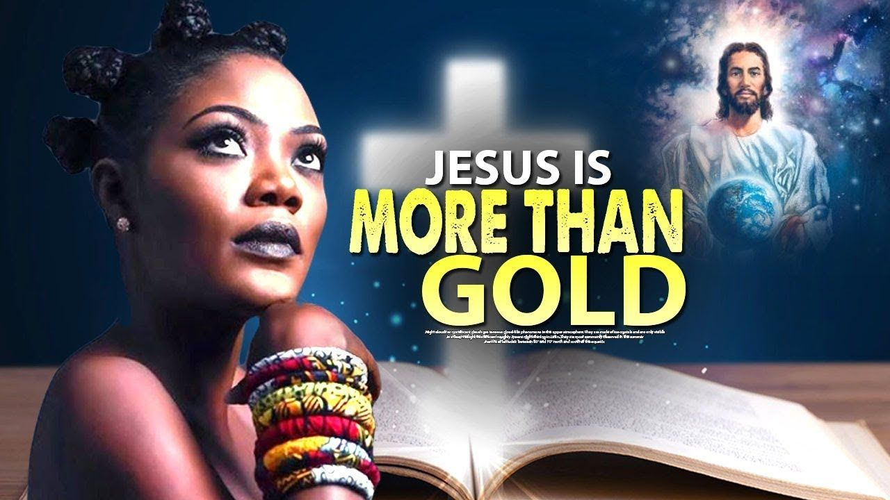 JESUS IS MORE THAN GOLD Nigerian Christian Movies 2020