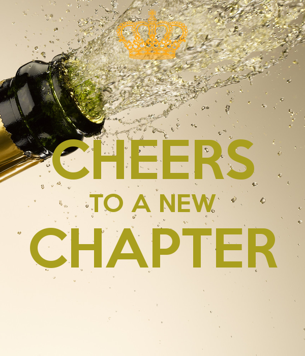 CHEERS TO A NEW CHAPTER …