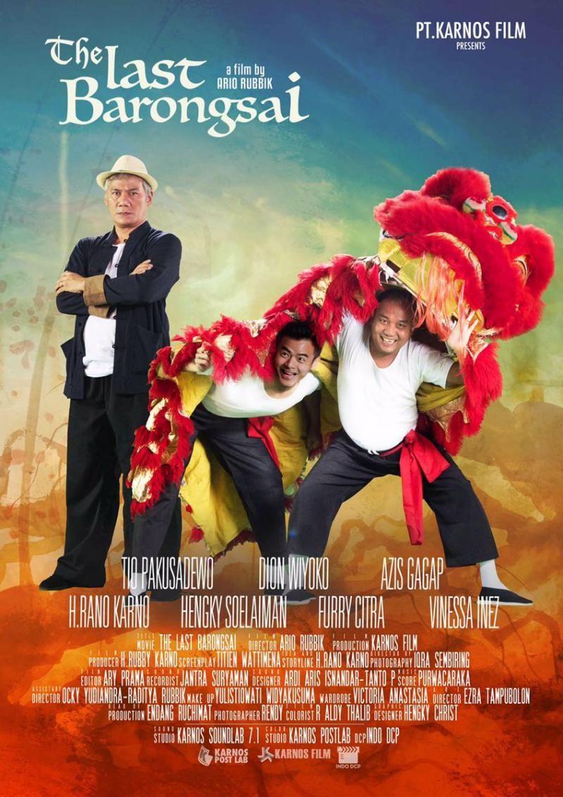 The Last Barongsai 26 Januari 2017 Karnos Film Ario Rubbik