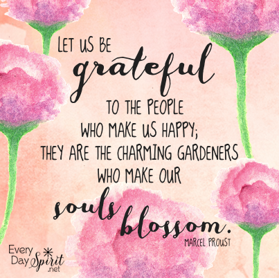 Gratitude to those who make our souls blossom. #gratitude ...