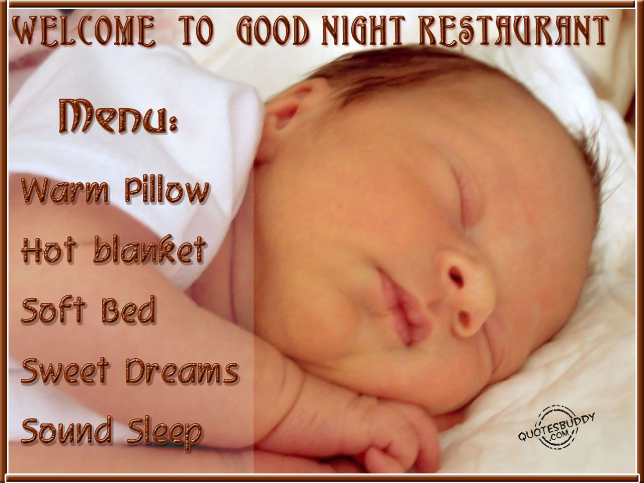 Good Night Quotes Wel e To Good Night Restaurant Menu Warm Pillow Hot blanket Soft Bed Sweet Dreams Sound Sleep