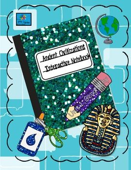 Interactive notebook ancient civilizations unit 1 geography my having trouble creating fun and engaging social studies lessons after teaching ancient civilizations to sixth graders for many years i am compiling a few fandeluxe Gallery