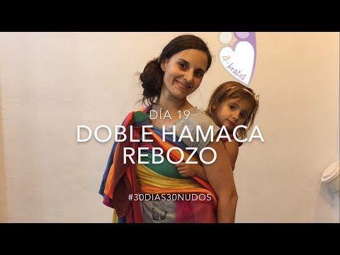 Doble hamaca rebozo, Día 19 #reto30dias30nudos - YouTube