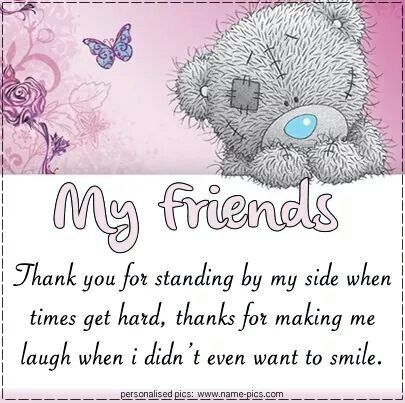 My Friends Thank You For Standing By My Side From My