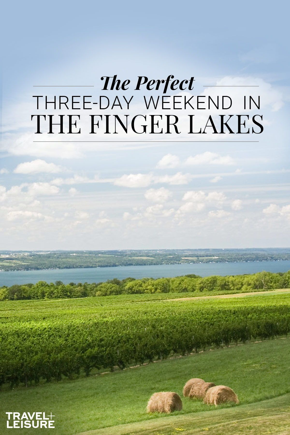Three Days in the New York's Finger Lakes Region — What to