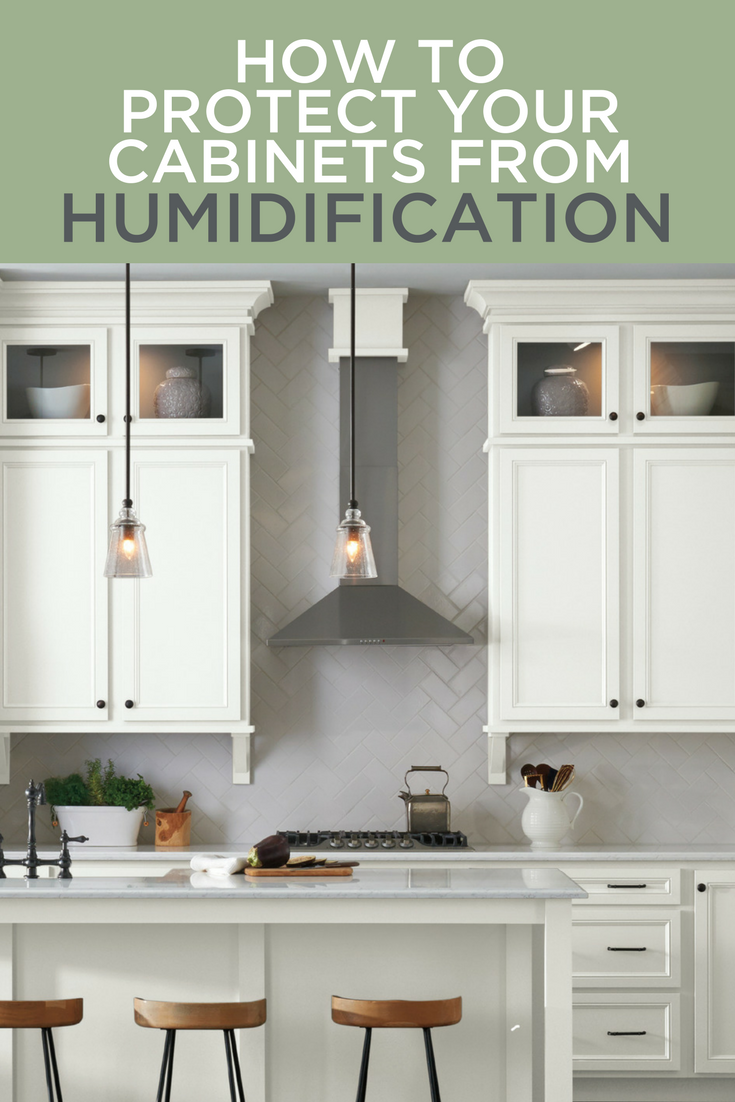 How To Protect Your Cabinets From Humidification Wolf Home Products Types Of Cabinets Contemporary Kitchen Design Kitchen Cabniets