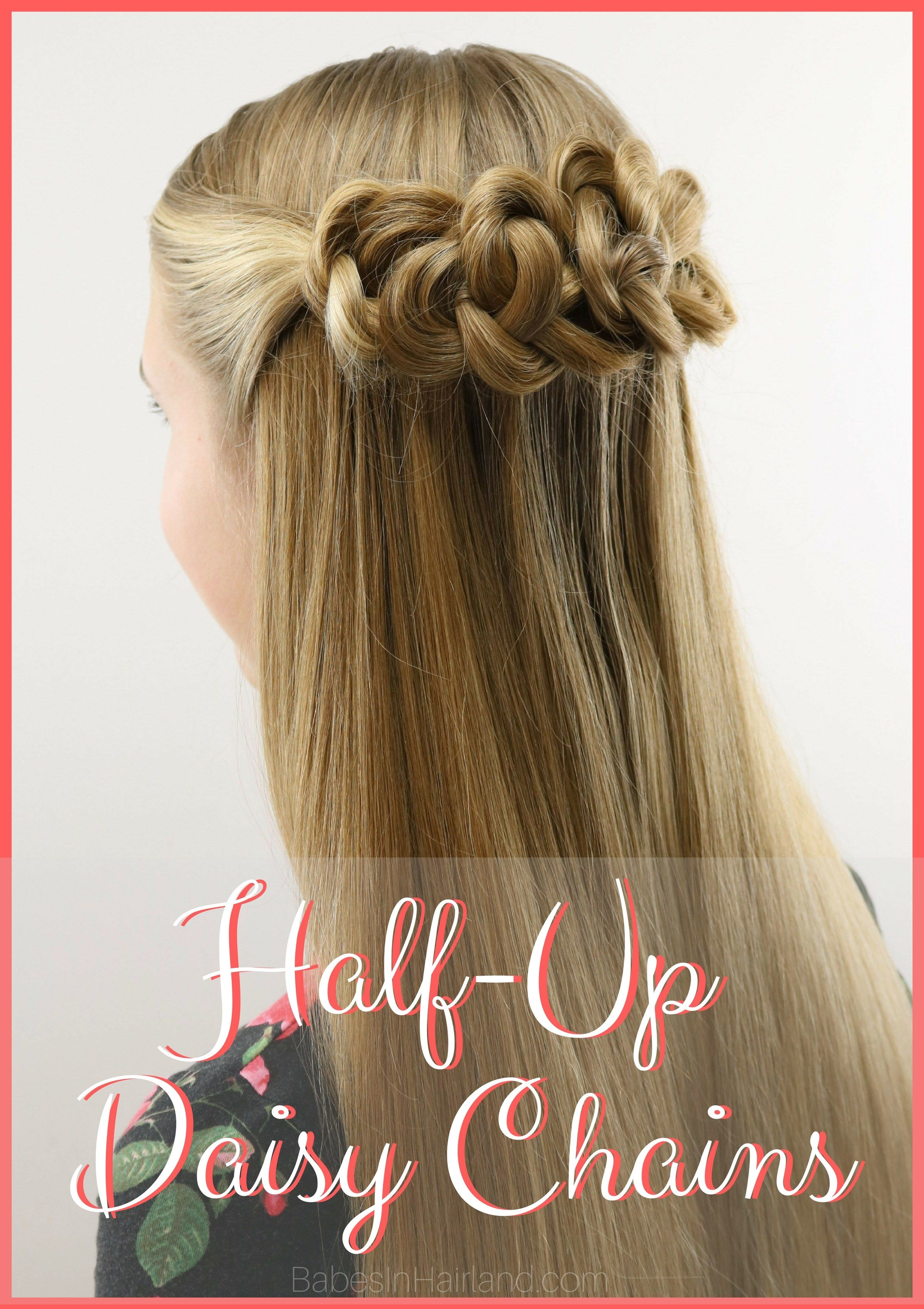 Halfup daisy chains hairstyle knot hairstyles prom hairstyles