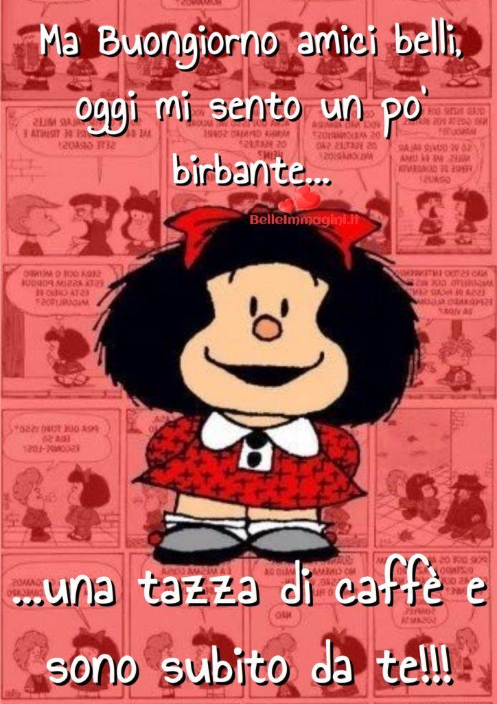 Immagine Di Buongiorno Gratis Con Mafalda Belleimmaginiit