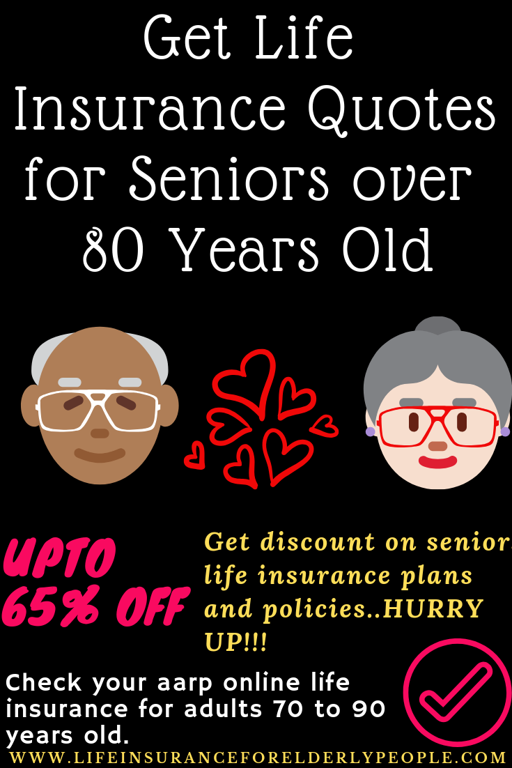 Get Lifeinsurance Quotes For Seniors Over 80 Years Old