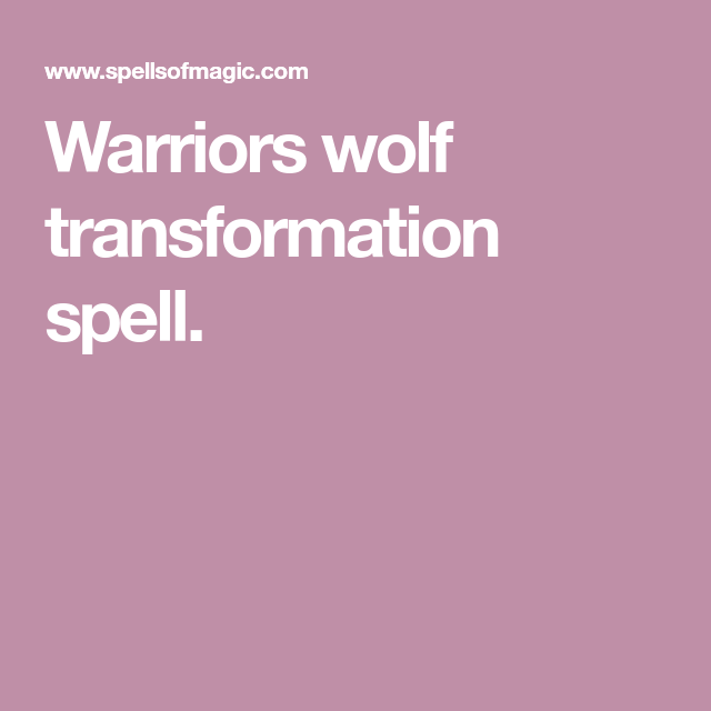 Werewolf Spell (tested myself/works) - Free Magic Spell in